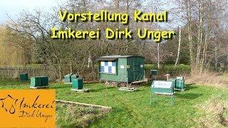 preview picture of video 'Vorstellung  Kanal & Imkerei Dirk Unger'
