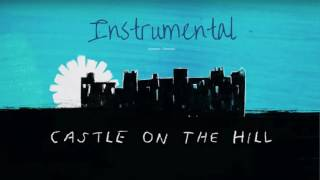 Ed Sheeran  Castle On The Hill Instrumental / Karaoke MOST ACCURATE REMAKE