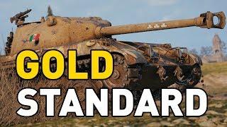 World of Tanks || GOLD STANDARD