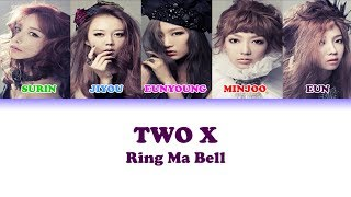 Two X - Ring Ma Bell [Color Coded Lyrics (Han/Rom/Eng)]