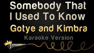 Gotye And Kimbra   Somebody That I Used To Know (Karaoke Version)