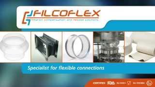FILCOFLEX und BÜCKMANN eine erfolgversprechende Verbindung FILCOFLEX, der Spezialist für anspruchsvolle, staubfreie Manschetten und Kompensatoren mit
