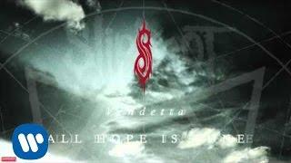 Slipknot   Vendetta (Audio)