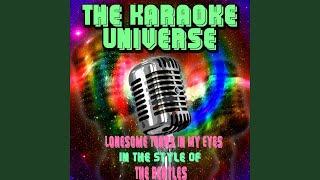 Lonesome Tears in My Eyes (Karaoke Version) (in the Style of the Beatles)
