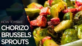 Chorizo Brussels Sprouts | Easy Vegetable Recipes | Made to Order | Chef Zee Cooks