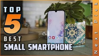 Top 5 Best Small Smartphone Review in 2020