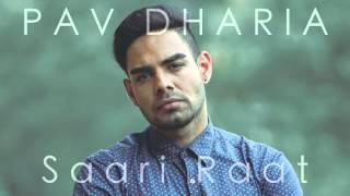 Pav Dharia - Saari Raat [COVER] - YouTube