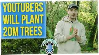 Mr. Beast Partners with YouTubers to Plant 20M Trees (ft. Tim DeLaGhetto)