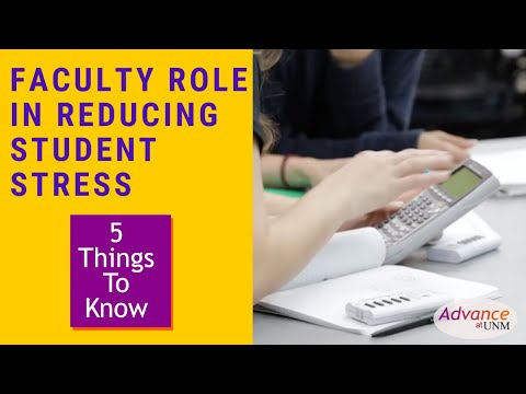 5 things to know: Faculty role in reducing student stress