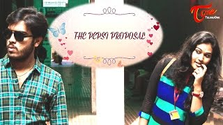 The Pepsi Proposal    Latest Telugu Short Film 2017    By Pavan Kancharla