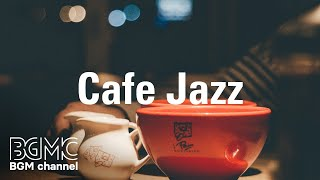 Cafe Jazz: Relaxing Warm Jazz - Cozy & Smooth Jazz Music for Calm - Chill Out Music