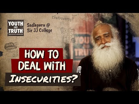 Sadhguru's Advice to Conquering Fear and Insecurities