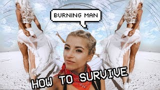 HOW TO SURVIVE BURNING MAN   HACKS & TIPS