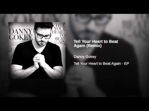Tell Your Heart to Beat Again (Remix)