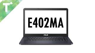 ASUS E402ma In-depth Review UK