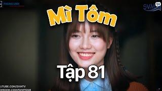 SVM Mì Tôm - Tập 81 : Tuổi Thanh Xuân | SVM TV