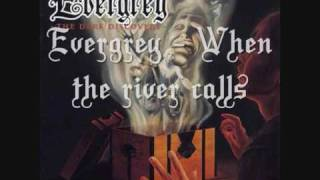 Evergrey - When the river calls