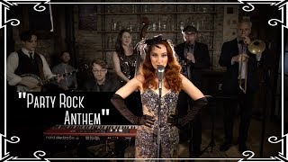 """""""Party Rock Anthem"""" (LMFAO) 1920s Trad Jazz Cover By Robyn Adele Anderson"""