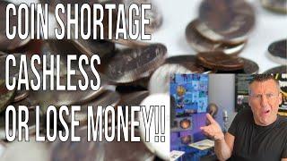 ALERT Federal Reserve Runs out Money coin shortage Kroger Walmart American coins Digital Cashless?