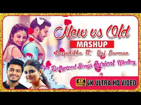 New vs Old Mashup with Lyrics   Deepshikha Ft. Raj Barman   Bollywood Songs Medley   IMPRESS DESIGN