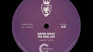 Raven Maize - The Real Life (Original 12 Mix) (Remastered)