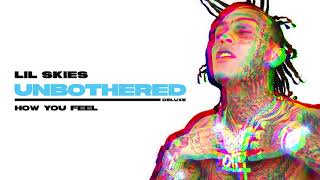 Lil Skies - How You Feel [Official Audio]