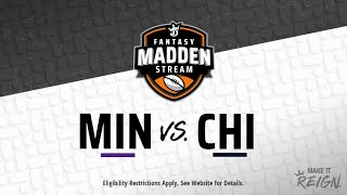 Fantasy Madden Stream: Minnesota at Chicago Featuring Guest Commentator Spice Adams