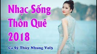 nhac-song-thon-que-2018-hinh-anh-dep-me-nguoi-ca-sy-thuy-nhung-vol-3