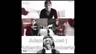 Avicii ft Nile Rodgers & Adam Lambert - Lay Me Down [1st snippet]