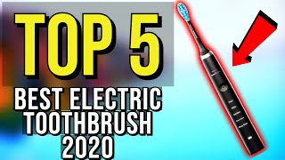 ✅ TOP 5: Best Electric Toothbrush 2020