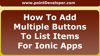 How To Add Multiple Buttons To List Items For Ionic FrameWork Apps
