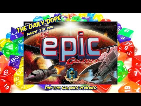 'Tiny Epic Galaxies' Reviewed on The Daily Dope for August 17th, 2018