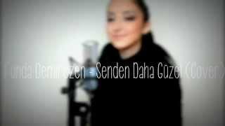 Duman - Senden Daha Güzel (Cover)   Funda Demirezen