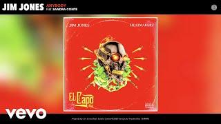 Jim Jones - Anybody (Audio) ft. Sandra Conte