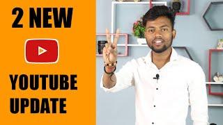 2 New Youtube Update || 24th February 2021