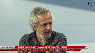 Açık Oturum (183): Sandığa iki gün kala seçim sath-ı maili -  Kemal Can, Mesut Yeğen ve Kadri Gürsel
