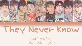 EXO - They Never Know [HAN|ROM|ENG Color Coded Lyrics]