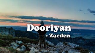 Dooriyan - Zaeden Lyrics Video - YouTube