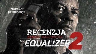 Bez litości 2 (The Equalizer 2) - Recenzja