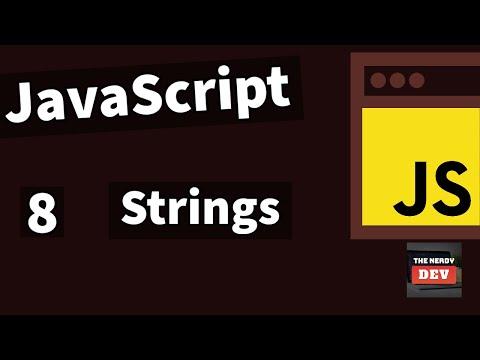 Beginner JavaScript - 8 - Strings