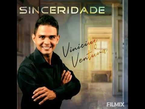 Vinicius Ventura-Sinceridade