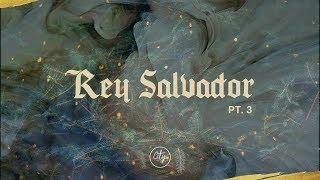 """Rey Salvador: Parte 3 - """"Jesús es el Señor"""" - City Church Oaxaca"""