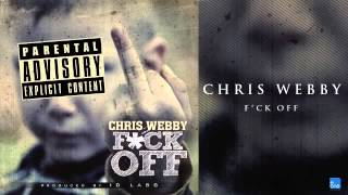 "Chris Webby ""F*ck Off"""