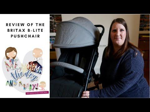 Review Of The Britax B Lite Pushchair