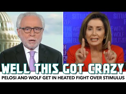 Nancy Pelosi And Wolf Blitzer Get In Heated Fight Over Stimulus
