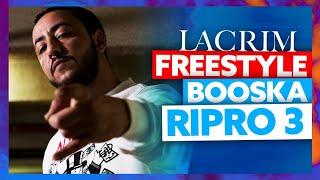 Lacrim I Freestyle Booska Ripro 3