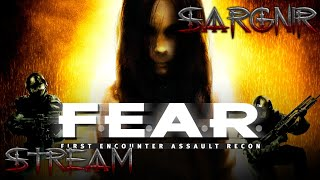 Sargnir Stream - Пожилая ересь: F.E.A.R. | Донат нужен