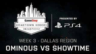 Injustice 2 - Ominous vs ShowTime - GameStop Hometown Heroes Week 3 - Final