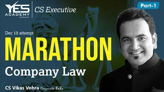 Company Law Marathon for Dec 19 (part 1) | CS Executive CS Professional | CS Vikas Vohra