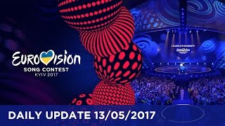Eurovision Song Contest - Daily Update 13 May 2017